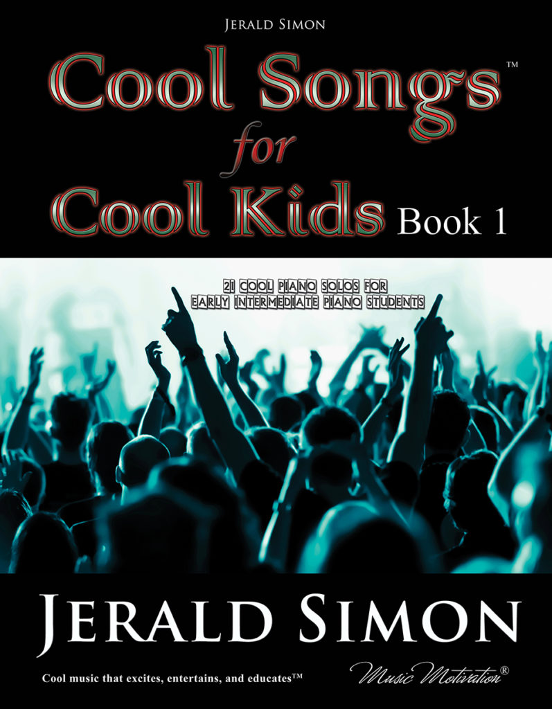 Cool songs for Cool Kids (book 1) by Jerald Simon - published by Music Motivation